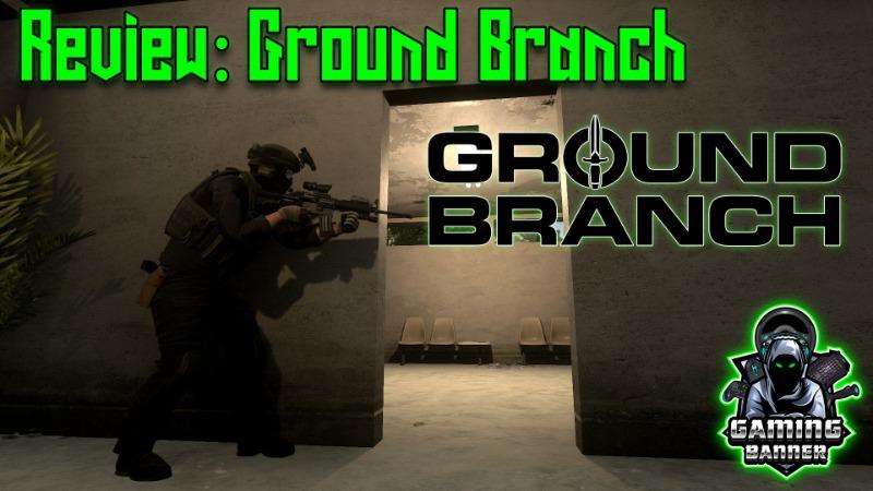 Ground Branch im Gamingbanner Test – Ein neuer Stern am Taktikhimmel?