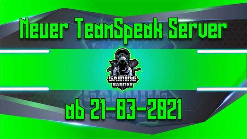 Der neue Gamingbanner TeamSpeak-Server
